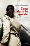 Couverture du livre Cora dans la spirale de Vincent Message